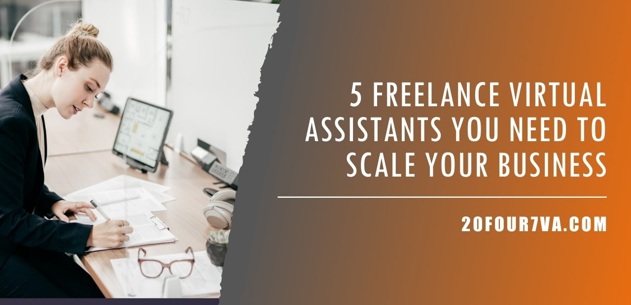 5 Freelance Virtual Assistants You Need to Scale Your Business
