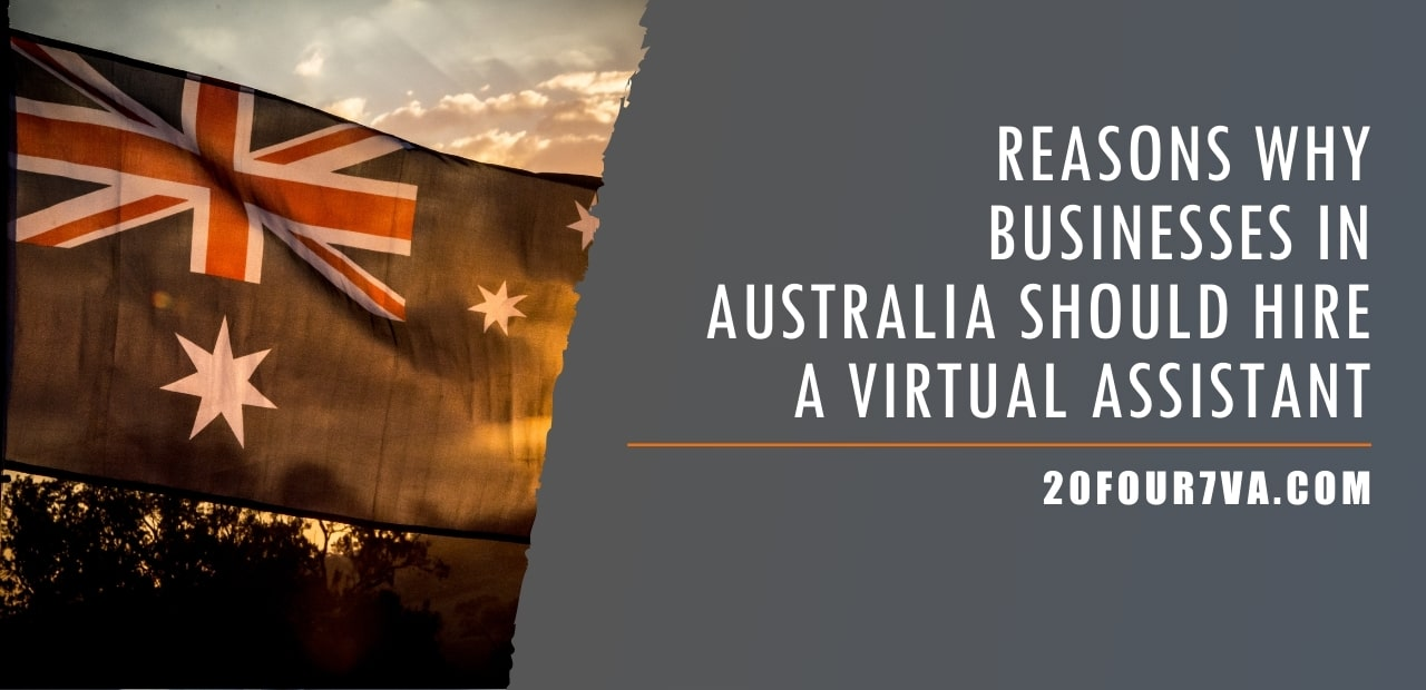 Reasons Why Businesses in Australia Should Hire a Virtual Assistant