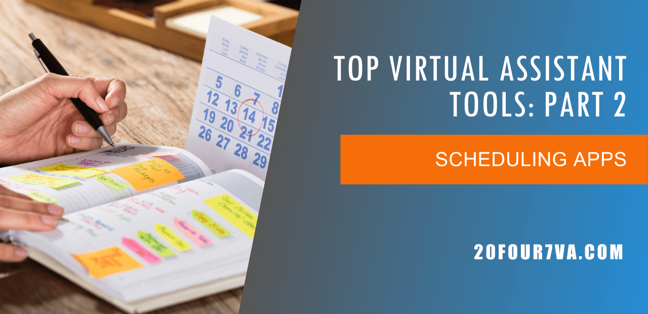 Top Virtual Assistant Tools Scheduling Apps - 20four7VA