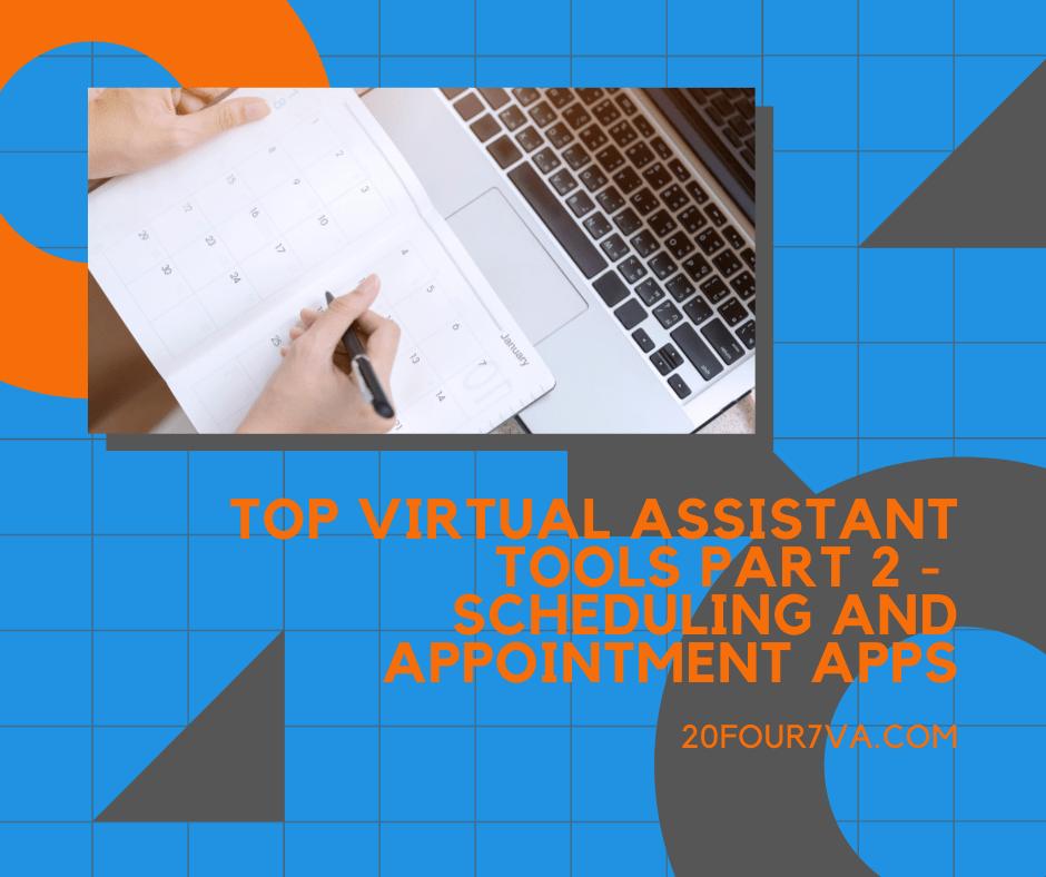 Top Virtual Assistant Tools Part 2 - 20four7va.com
