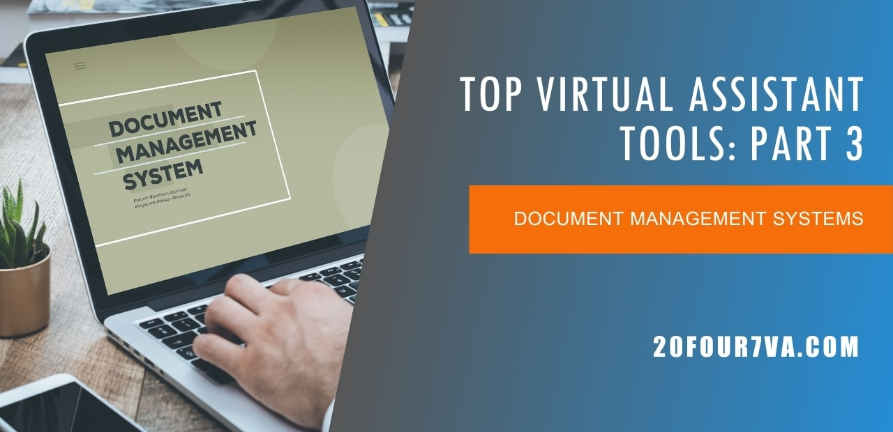 Top Virtual Assistant Tools - Organization and Document Management Systems - 20four7VA