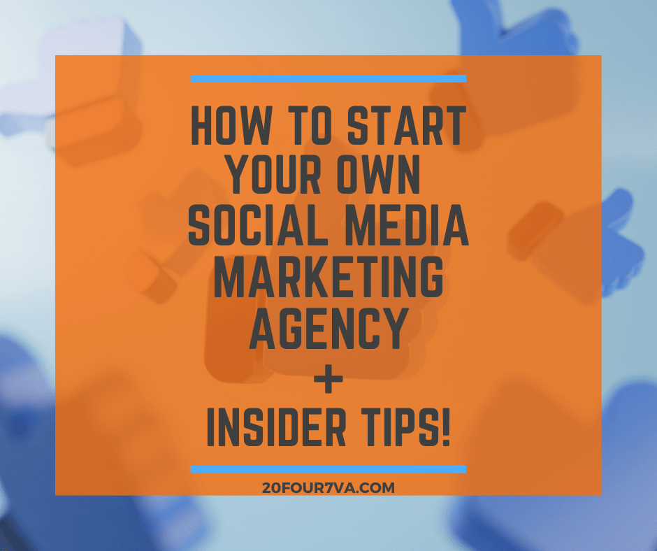 How to Start Your Own Social Media Agency Featured Image 20four7VA