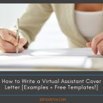 How to Write a Virtual Assistant Cover Letter [Examples + Free Templates!]