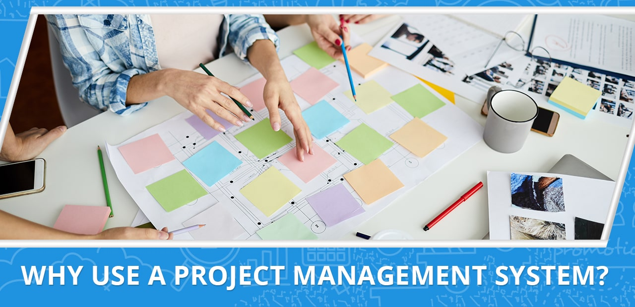 Why Use a Project Management System 20four7VA