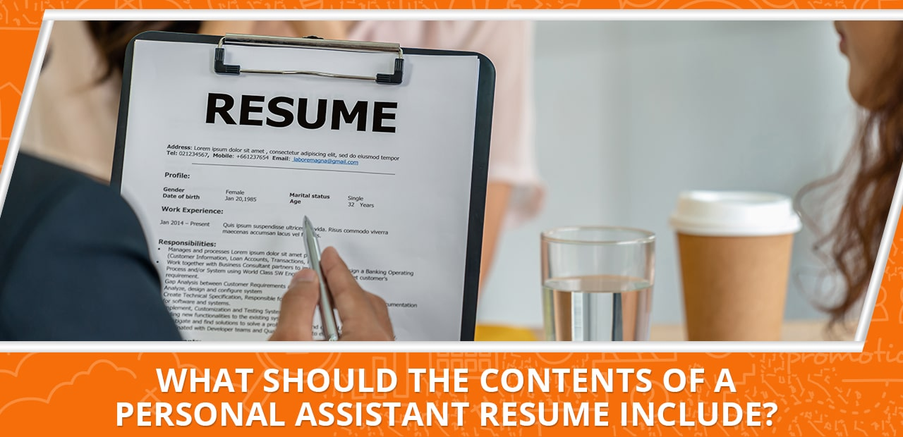 What Should the Contents of a Personal Assistant Resume Include?