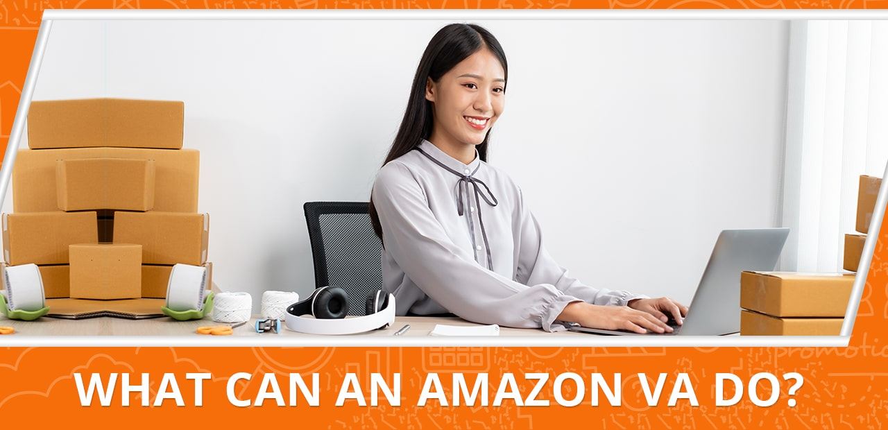 Why Hiring an Amazon Virtual Assistant is the Best Thing You Can Do for Your FBA Business01