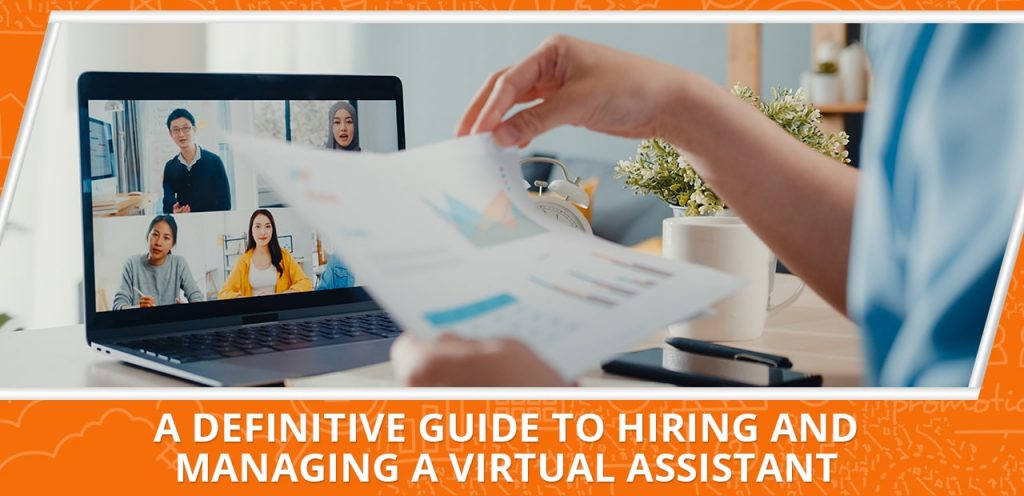 definitive guide to hiring a managing a virtual assistant 20four7VA