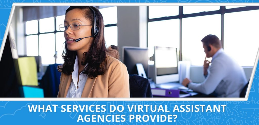 hiring from a virtual assistant agency