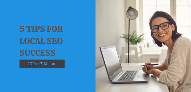 Blog header for the article 5 tips for local SEO success - 20four7VA.com