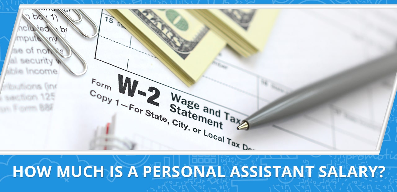 How Much is a Personal Assistant Salary? - 20four7VA