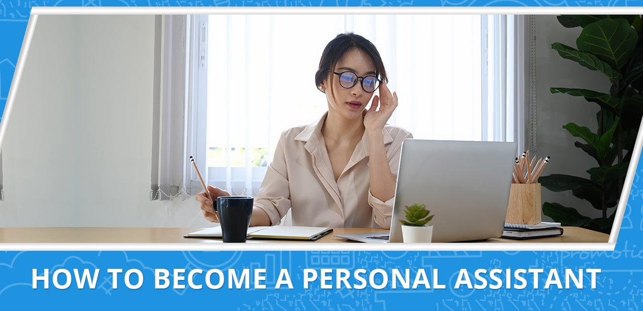 How to Become a Personal Assistant - 20four7VA