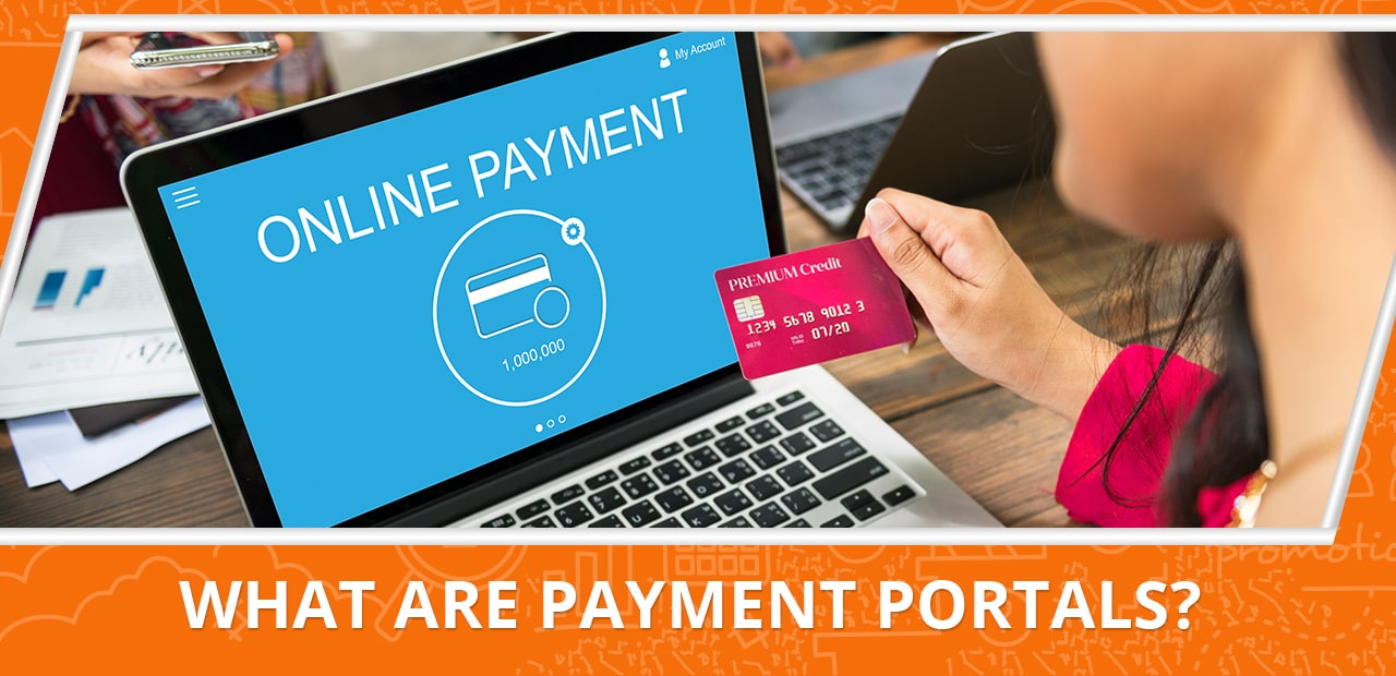 What are payment portals?