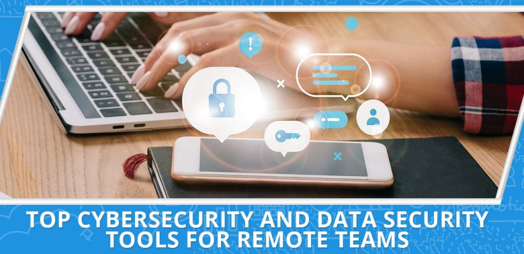 Top Virtual Assistant Tools 101 (Part 7): Cybersecurity and Data Security Systems