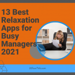 The 13 Best Relaxation Apps for Busy Managers (2021)