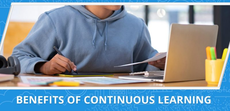 an image with a text that says benefits of continuous learning - 20four7VA.com