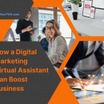 How a Digital Marketing Virtual Assistant Can Boost Business